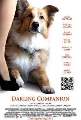 """Постер к фильму """"Дорогой компаньон"""" /Darling Companion/ (2012)"""