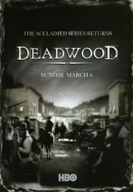 """Постер к фильму """"Дедвуд"""" /Deadwood/ (2004)"""