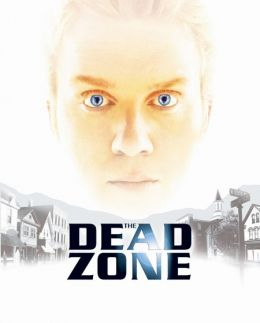 """Постер к фильму """"Мертвая зона"""" /The Dead Zone/ (2002)"""
