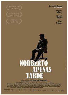"Постер к фильму ""Дедлайн Норберто"" /Norberto apenas tarde/ (2010)"
