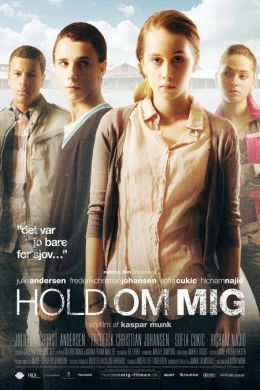 """Постер к фильму """"Держи меня крепче"""" /Hold om mig/ (2010)"""