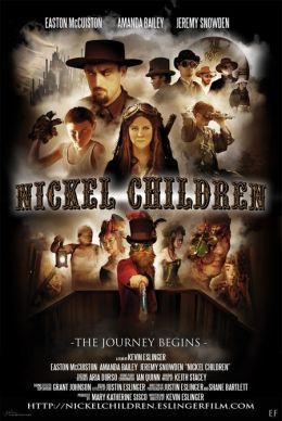 """Постер к фильму """"Дети Никеля"""" /Nickel Children/ (2010)"""