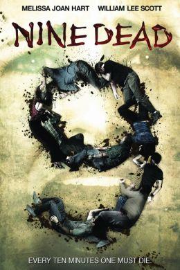 """Постер к фильму """"Девять в списке мертвых"""" /Nine Dead/ (2010)"""