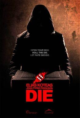"Постер к фильму ""Жребий"" /Die/ (2010)"