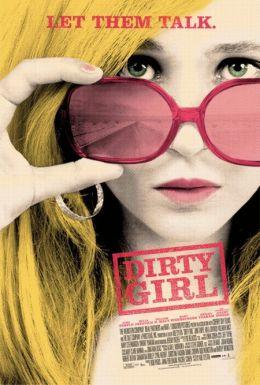 """Постер к фильму """"Грязная девчонка"""" /Dirty Girl/ (2010)"""