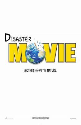 "Постер к фильму ""Нереальный блокбастер"" /Disaster Movie/ (2008)"