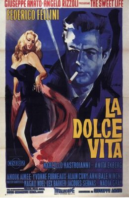 """A poster for the film """"Sweet Life"""" / La Dolce vita / (1960)"""