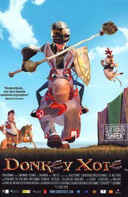 "Постер к фильму ""Дон Кихот"" /Donkey Xote/ (2007)"
