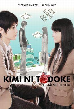 """Постер к фильму """"Дотянуться до тебя"""" /Kimi ni todoke/ (2010)"""
