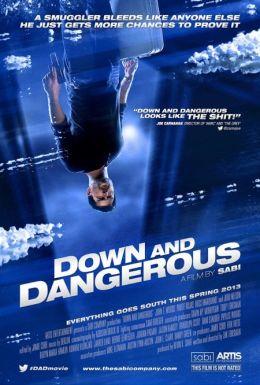 "Постер к фильму ""Down and Dangerous"" /Down and Dangerous/ (2012)"