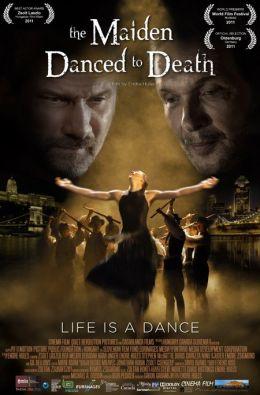 """Постер к фильму """"Дева танцует до смерти"""" /The Maiden Danced to Death/ (2011)"""