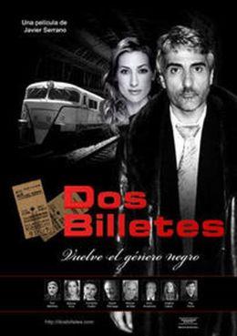 """Постер к фильму """"Два билета"""" /Dos billetes/ (2009)"""
