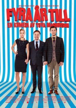 """Постер к фильму """"Ещё четыре года"""" /Fyra ar till/ (2010)"""