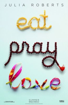 "Постер к фильму ""Ешь, молись, люби"" /Eat Pray Love/ (2010)"