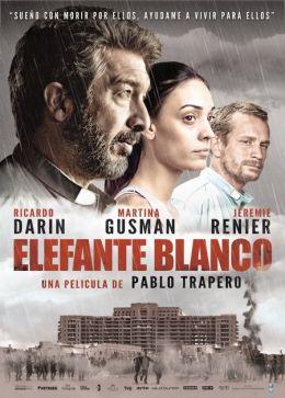 """Постер к фильму """"Белый слон"""" /Elefante blanco/ (2012)"""