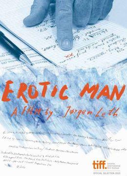 """Постер к фильму """"Мужчина в поисках эротики"""" /The Erotic Man/ (2010)"""