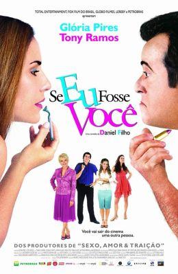 """Постер к фильму """"Если бы я был тобой"""" /Se Eu Fosse Voce/ (2006)"""