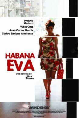 """Постер к фильму """"Ева из Гаваны"""" /Habana Eva/ (2010)"""