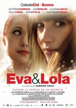 """Постер к фильму """"Ева и Лола"""" /Eva y Lola/ (2010)"""