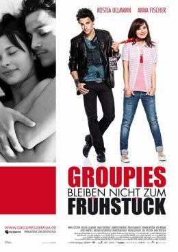 """Постер к фильму """"Фанатки на завтрак не остаются"""" /Groupies bleiben nicht zum Fruhstuck/ (2010)"""