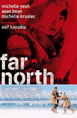 """Постер к фильму """"Нереальный север"""" /Far North/ (2007)"""