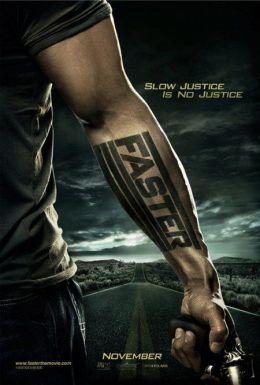 """Постер к фильму """"Быстрее пули"""" /Faster/ (2010)"""