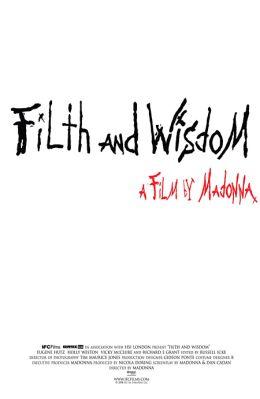 """Постер к фильму """"Грязь и мудрость"""" /Filth and Wisdom/ (2008)"""