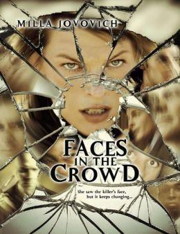 """Постер к фильму """"Лица в толпе"""" /Faces in the Crowd/ (2011)"""