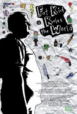 """Постер к фильму """"Миром правит толстый мальчик"""" /Fat Kid Rules the World/ (2012)"""