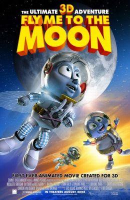 """Постер к фильму """"Мухнем на Луну 3D"""" /Fly Me to the Moon/ (2008)"""