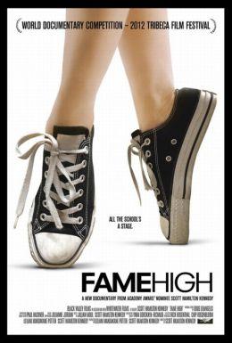 "Постер к фильму ""Fame High"" /Fame High/ (2012)"