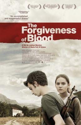 """Постер к фильму """"Прощение крови"""" /The Forgiveness of Blood/ (2011)"""