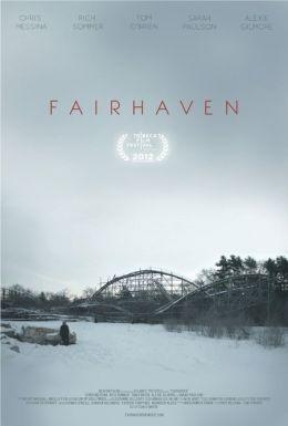 """Постер к фильму """"Fairhaven"""" /Fairhaven/ (2012)"""