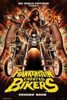 "Постер к фильму ""Frankenstein Created Bikers"" /Frankenstein Created Bikers/ (2013)"