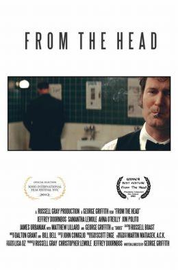 "Постер к фильму ""Из головы"" /From the Head/ (2012)"