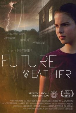 "Постер к фильму ""Future Weather"" /Future Weather/ (2012)"