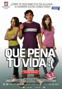 """Постер к фильму """"Какая к черту любовь?:("""" /Que pena tu vida/ (2010)"""