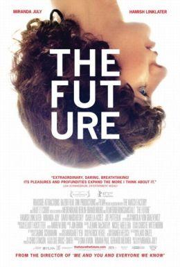 "Постер к фильму ""Будущее"" /The Future/ (2011)"