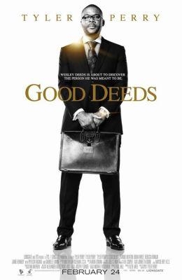 """Постер к фильму """"Хорошие поступки"""" /Good Deeds/ (2012)"""