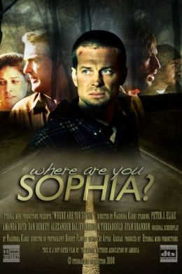 "Постер к фильму ""Где ты, София?"" /Where Are You Sophia?/ (2009)"