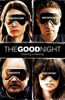 """Постер к фильму """"Спокойной ночи"""" /The Good Night/ (2007)"""