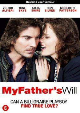 "Постер к фильму ""Желание моего отца"" /My Father's Will/ (2009)"