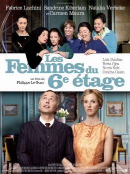 """Постер к фильму """"Женщины с 6-го этажа"""" /Les femmes du 6eme etage/ (2010)"""