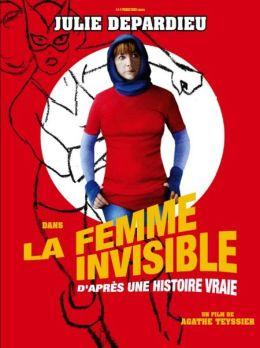 """Постер к фильму """"Женщина-невидимка"""" /La femme invisible (d'apres une histoire vraie)/ (2009)"""