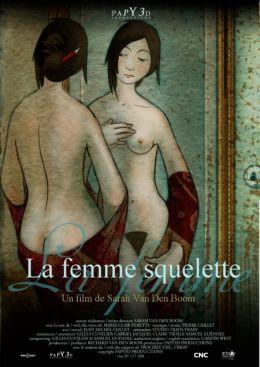 "Постер к фильму ""Женщина-скелет"" /La femme-squelette/ (2009)"