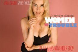 """Постер к фильму """"Женщины в беде"""" /Women in Trouble/ (2009)"""
