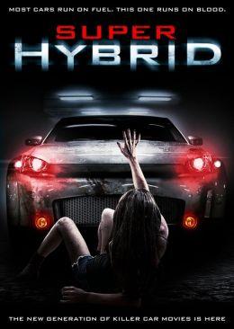 """Постер к фильму """"Гибрид"""" /Super Hybrid/ (2010)"""