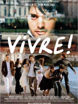 """Постер к фильму """"Жить!"""" /Vivre!/ (2009)"""