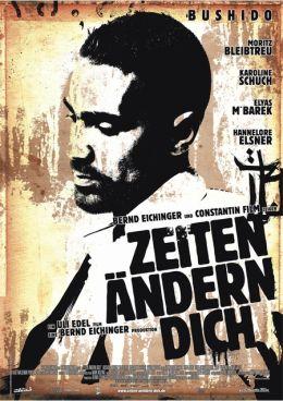 """Постер к фильму """"Жизнь меняет тебя"""" /Zeiten andern Dich/ (2010)"""