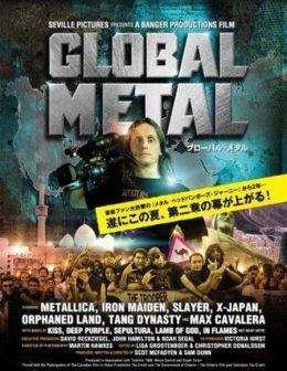 """Постер к фильму """"Глобальный метал"""" /Global Metal/ (2008)"""